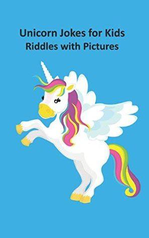 unicorn jokes  kids unicorn riddles  pictures