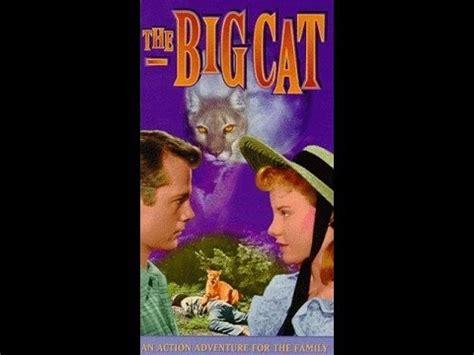 The Big Cat (1949) Full Movie Youtube