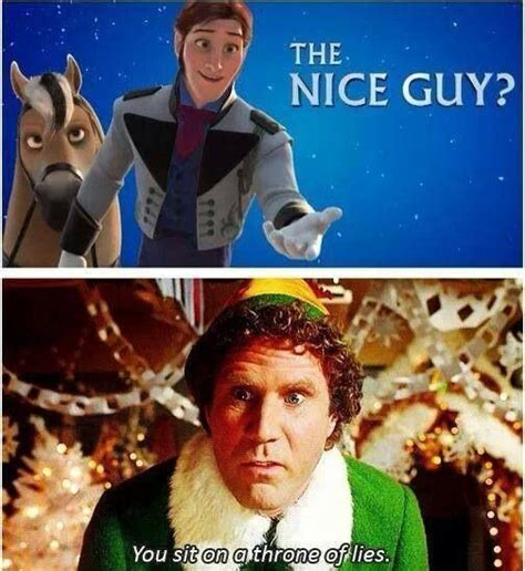 Funny Elf Memes - disney frozen funny pun elf throne of lies get it hans is a prince so he sits on a throne of