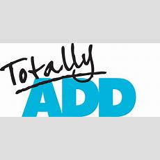 23 Signs You Do Not Have Adhd  Adult Adhd, Add Blog