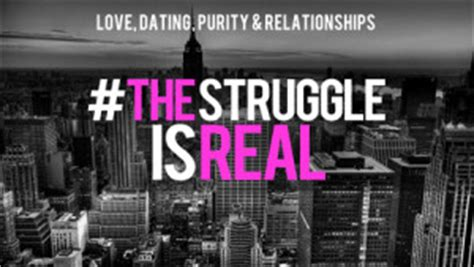 struggle  real purity dating  relationship