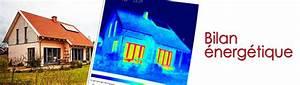 bilan energetique maison bilan thermique habitation afih With bilan energetique maison gratuit