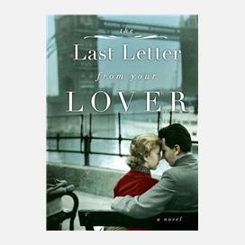 the last letter from your lover the last letter from your lover by jojo moyes curtis brown 53939