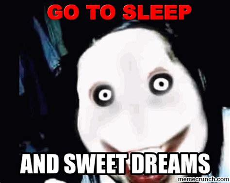 Go Sleep Meme - go to sleep