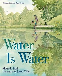 Nonfiction Picture Book Wednesday  Water Connects Us All