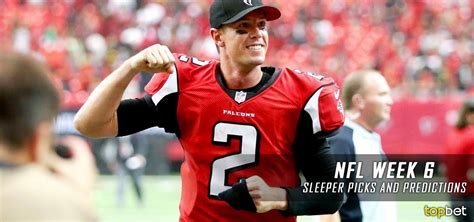 week 6 nfl sleepers 2016 nfl week 6 sleeper picks and predictions