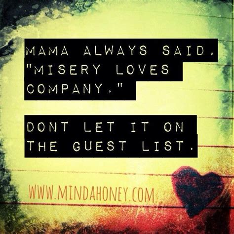 Misery Loves Company Quotes For Instagram