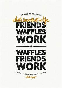 We need to reme... Waffle Love Quotes