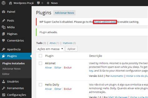 Instalação Do Plugin Wp Super Cache No Wordpress Passo A