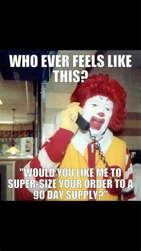 Ronald Mcdonald Phone Meme - 25 best ideas about pharmacy humor on pinterest pharmacy funny pharmacist humor and doctors