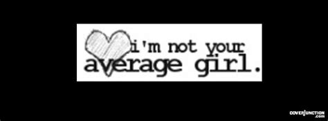 i'm not your average girl quotes