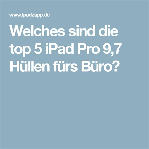 Weitere treiber für hp drucker Welches sind die top 5 iPad Pro 9,7 Hüllen fürs Büro?
