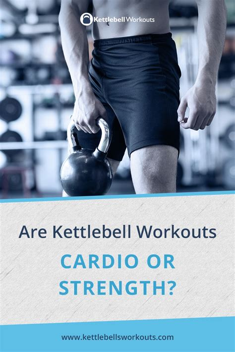 kettlebell cardio strength workouts kettlebellsworkouts asked recently answer question getting ve lot help been today exercises