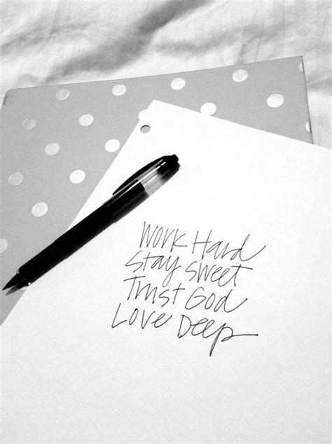 Life Motto Print Work Hard Stay Sweet Trust by