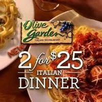 olive garden 2 for 25 olive garden s new 2 for 25 italian dinner offers more
