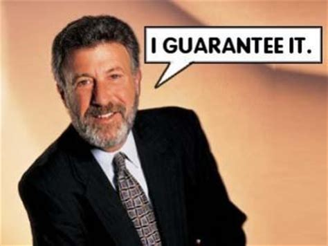 I Guarantee It Meme - george zimmer i guarantee it know your meme