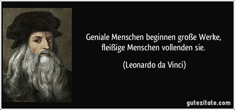 Vinci Sié E Social Geniale Menschen Beginnen Große Werke Fleißige Menschen