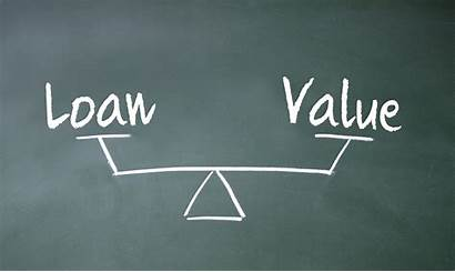 Value Loan Ratio Ltv Mortgage Amount Significance