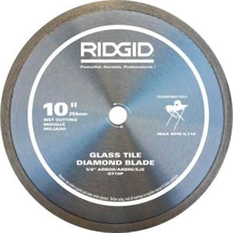 ridgid tile saw blade ridgid 10 in glass tile blade hd gt10p the home depot