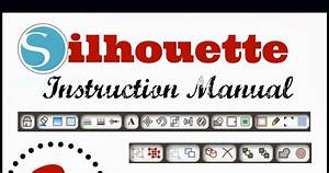 Silhouette Instruction Manual  U0026 Studio Tool Descriptions