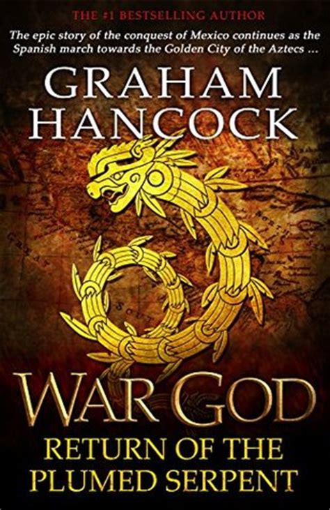 war god return   plumed serpent  graham hancock