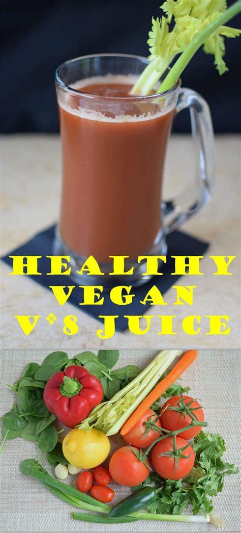 juice healthy vegan spicy v8 recipes health drinks juices