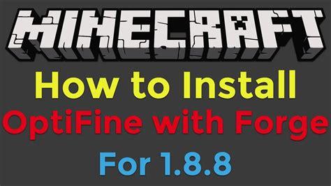 install optifine  minecraft forge  minecraft