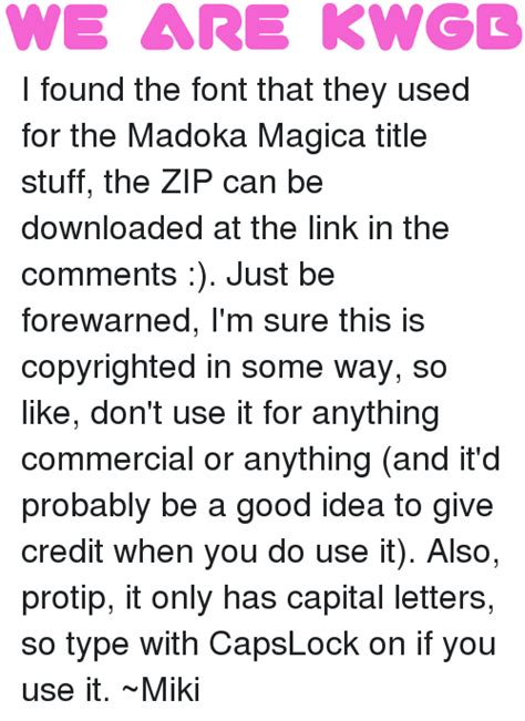 What Font Do They Use In Memes - we are kwgl i found the font that they used for the madoka magica title stuff the zip can be