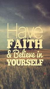 Have Faith & Believe in Yourself - iPhone 5 wallpaper. # ...