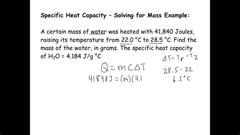 Specific Heat Capacity Short Example Solving For Mass Youtube