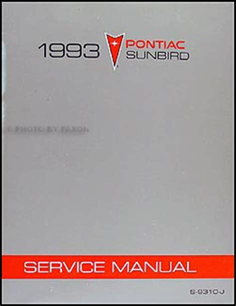 free car repair manuals 1986 pontiac sunbird security system 1993 pontiac sunbird repair shop manual original