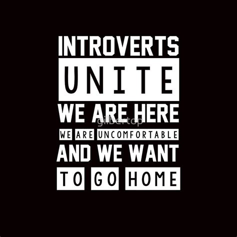 Introvert Memes - introverts unite want to go home