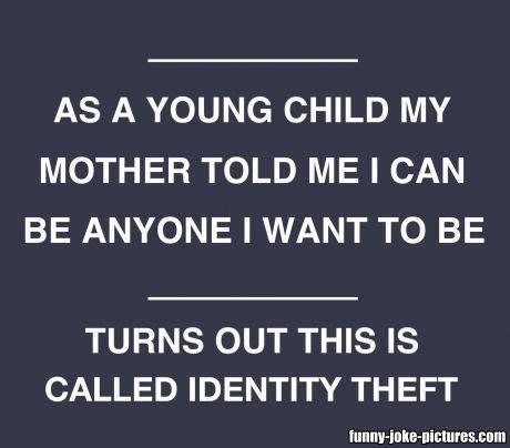 Identity Theft Meme - identity theft meme funny joke pictures
