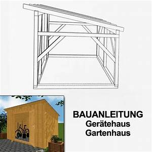 Geräteschuppen Selber Bauen Pdf : profi bauanleitung ger tehaus gartenhaus freistehend ~ Michelbontemps.com Haus und Dekorationen