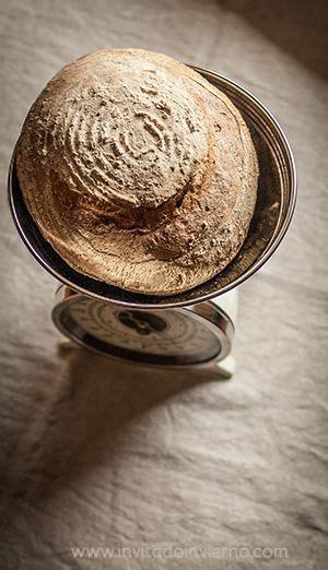 c 243 mo hacer pan con masa madre proporciones y proceso panes pan bread bread baking y