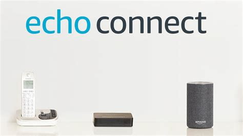 echo connect echo connect features release date and price expert reviews