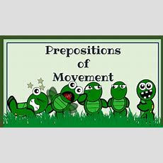 Prepositions Of Movement English Language