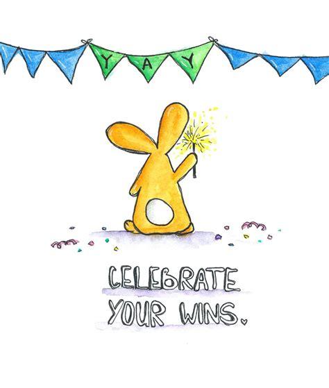 celebrate your wins - Olya Schmidt