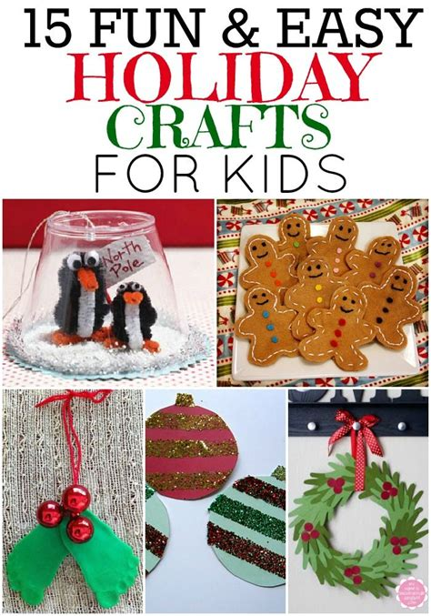 fun  easy holiday crafts  kids   super