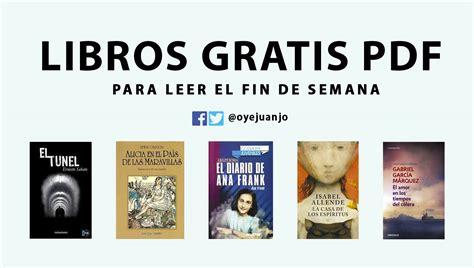 libreria gratis pdf 5 libros gratis en pdf para el fin de semana oye juanjo
