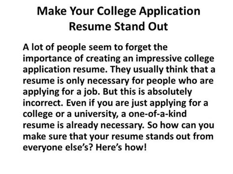 What To Say To Make Your Resume Stand Out by Make Your College Application Resume Stand Out Authorstream