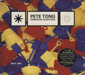 Pete Tong  Essential Selection Ibiza 1999 (cd) At Discogs