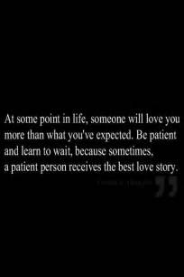 I Love You for Being Patient