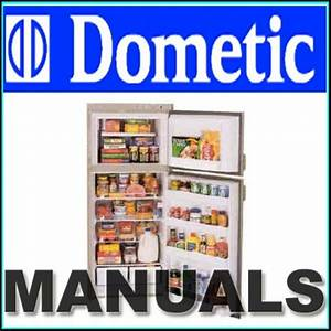 Dometic Refrigerator Rv Service  U0026 Parts Manual Collection
