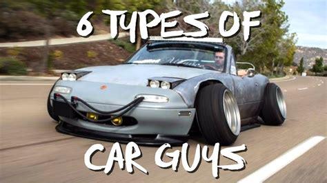 6 Types Of Car Guys