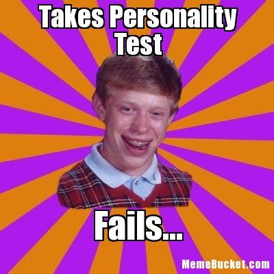 Personality Meme - takes personality test create your own meme
