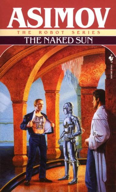 The Naked Sun by Isaac Asimov, Paperback | Barnes & Noble®