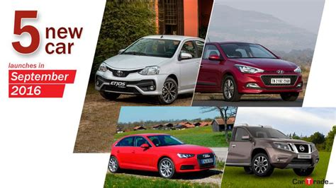 5 new car launches in September 2016   CarTrade