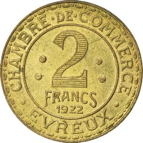 chambre du commerce evreux 85570 evreux chambre de commerce 2 francs 1922 elie 10