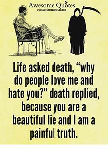 Awesome Quotes wwwAwesomequotes4ucom Life Asked Death Why ...